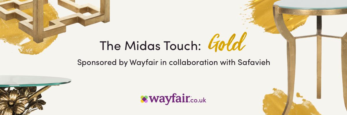 Wayfair Home Expert Challenge The Midas Touch Gold Trend